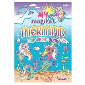 My Magical Mermaid - A Colouring Activity Book - 22 Pages of Fun