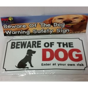Beware Of The Dog Warning Safety Sign