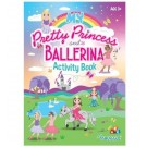 My Pretty Princess and Ballerina - All-in-1 Activity Book - 40 Pages of Fun