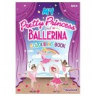 My Pretty Princess & Ballerina - A Colouring Activity Book - 22 Pages of Fun